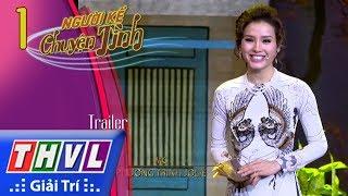 THVL | Người kể chuyện tình – Tập 1: Trailer thumbnail