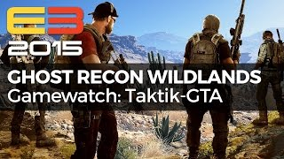 Ghost Recon Wildlands - Taktik-Shooter trifft GTA - Gamewatch (Gameplay)