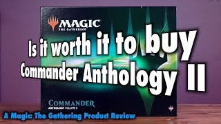 MTG - Is it worth it to buy Commander Anthology, Volume II for Magic: The Gathering?