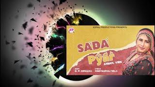 PUNJABI NEW SONG SADA PYAR || SINGER ANMOL VIRK || KOMAL PRODUCTION 2020
