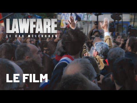Lawfare : Le cas Mélenchon (Documentaire)