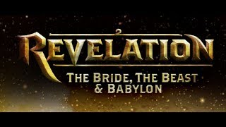Revelation  The Bride, The Beast & Babylon Trailer