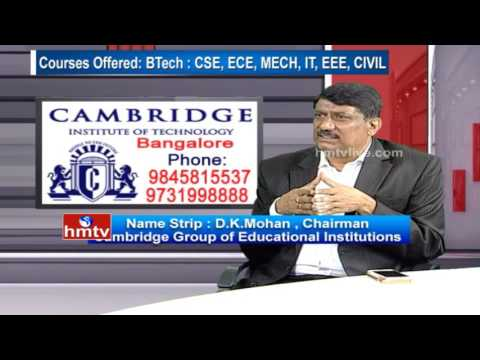 Cambridge Institute of Technogy | Chairman DK Mohan about Institution | Career Times | HMTV