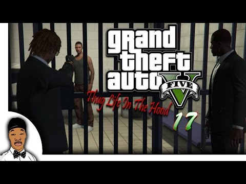 GTA 5 | Thug Life In The Hood Ep. 17 [HQ]