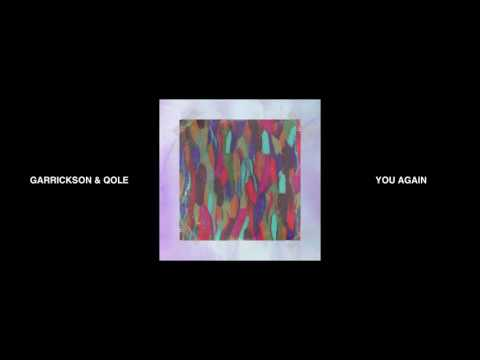 Garrickson & Qole - You Again (Audio)