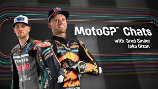 MotoGP™ Chats with Brad Binder and Jake Dixon