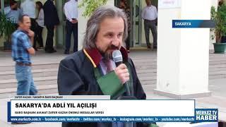 Sakarya` da Adli Yıl Açılışı - Sakarya Barosu Başkanı Av. Zafer Kazan Konuşması