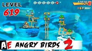 Angry Birds 2 LEVEL 619 / Злые птицы 2 УРОВЕНЬ 619