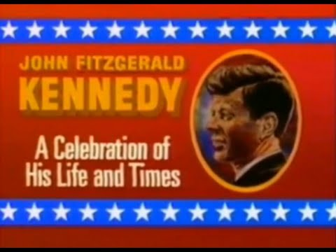 """""""JOHN FITZGERALD KENNEDY: A CELEBRATION OF HIS LIFE AND TIMES"""" (1988)"""