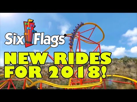 NEW for Six Flags Theme Parks in 2018! ALL Rides & Roller Co