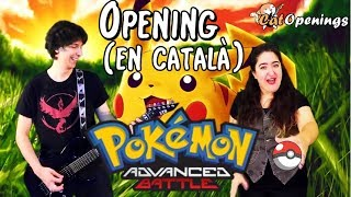 Pokémon Advanced Battle | Opening en Català