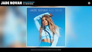 jade novah bulletproof audio feat kevin ross