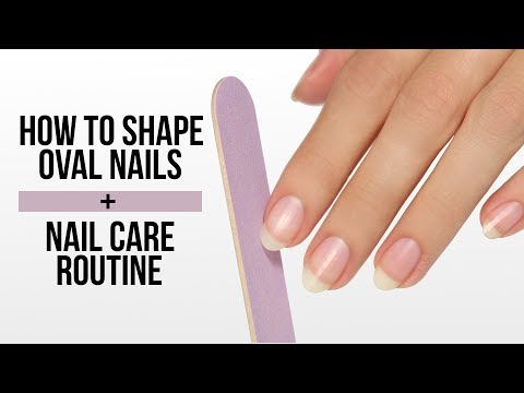 How To Shape Oval Nails + Nail Care Routine!