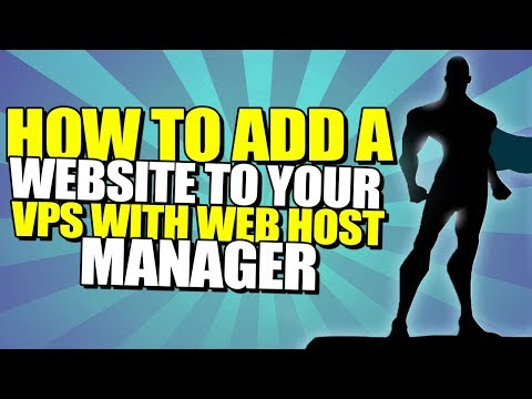 How To Add A Website To Your VPS With Web Host Manager