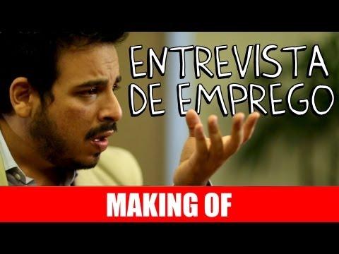 MAKING OF – ENTREVISTA DE EMPREGO