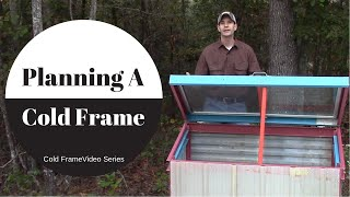Planning A Cold Frame (video Series)