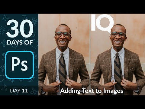 How To Add Text To A Photo In Photoshop | Day 11