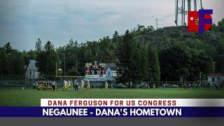 Dana's Hometown   Why He's Running