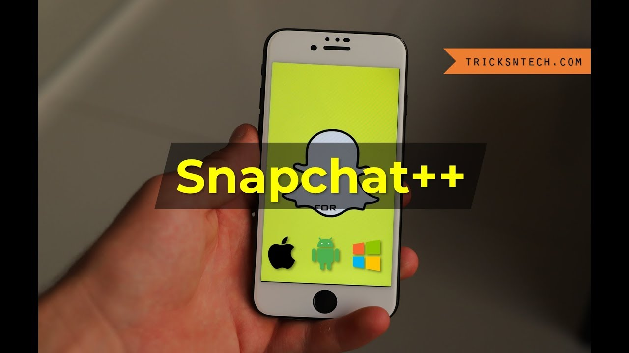 Snapchat++ APK Download For iOS iPhone, Android & Windows PC