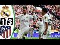 ملخص مباراة ريال مدريد واتلتيكو مدريد 3-1 ديربي مدريد[ شاشة كاملة عصام الشوالي HD ]