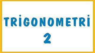 Trigonometri 2 Şenol Hoca Matematik