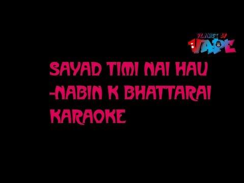 Sayad Timi Nai Hau Karaoke- Nabin K Bhattarai //(Jyovan Bhuju ft BishwasCover)#JyovanStudios