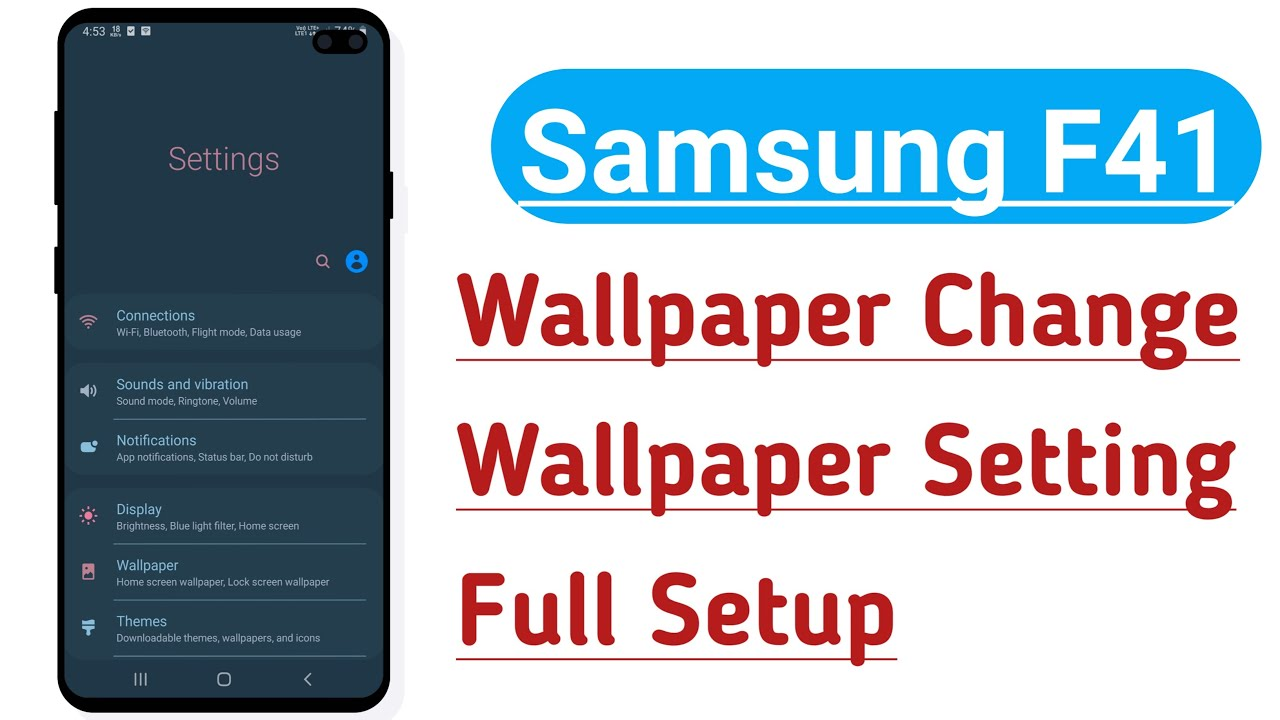Samsung F41 Wallpaper Change Wallpaper Setting Full Setup Youtube