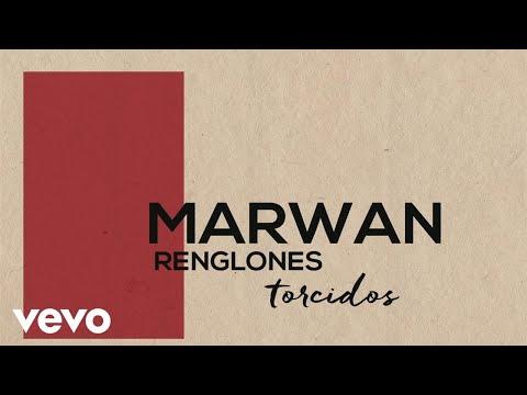 Marwan - Renglones Torcidos (Lyric Video)