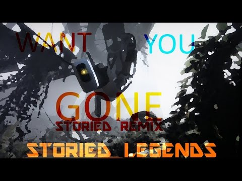StoriedLegends - Want You Gone (Storied Remix)