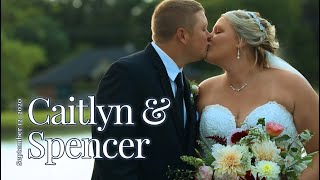"""""""I Love Living Life With You"""" Caitlyn & Spencer Wedding"""