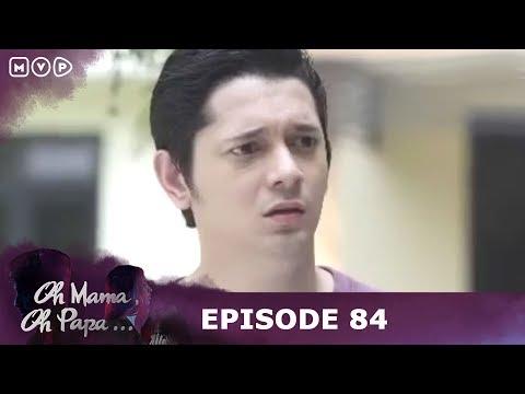 Keserakahan Ibuku Membuat Aku Menjanda 6 Kali - Oh Mama Oh Papa Episode 84