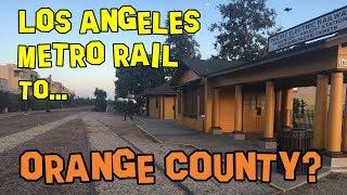 LA Metro Rail to Orange County? 🍊  Future Transit USA