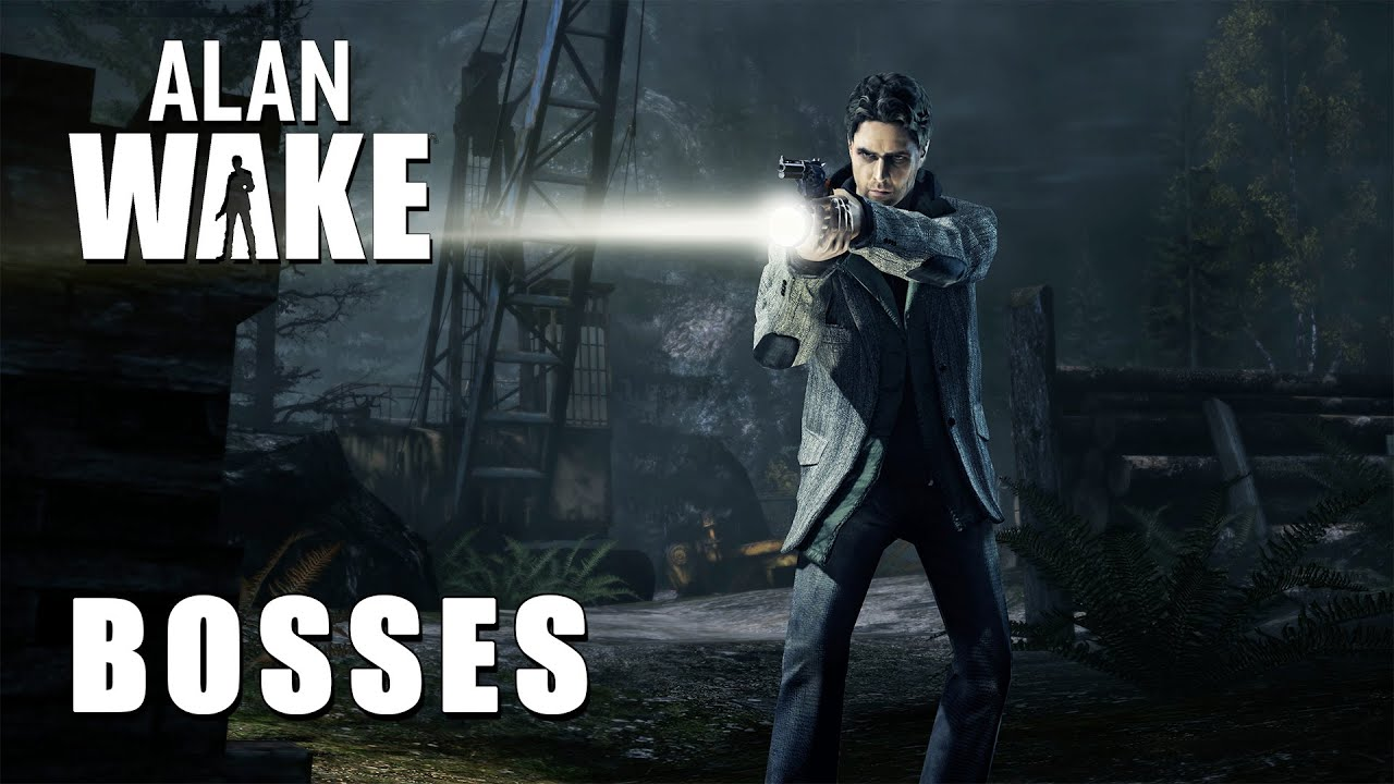 All Bosses of Alan Wake and American Nightmare
