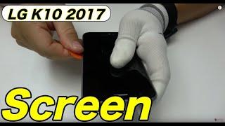 LG K10 2017 Screen Replacement