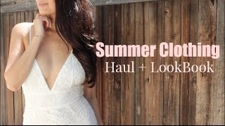 Summer Haul + LookBook (Try On)