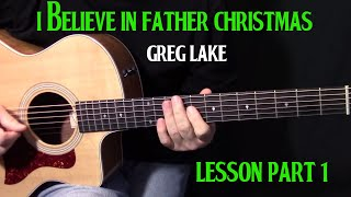 "how to play ""I Believe In Father Christmas"" by Greg Lake Part 1 - acoustic guitar lesson"