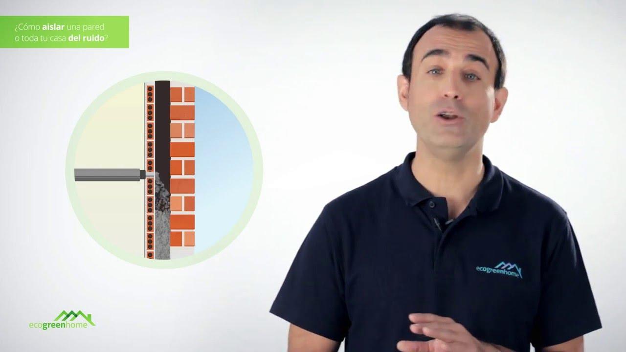 C mo aislar una pared o toda tu casa del ruido youtube - Aislar paredes termicamente ...