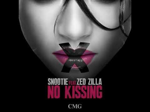 Snootie Wild Ft Zed Zilla *NO KISSING* #2013