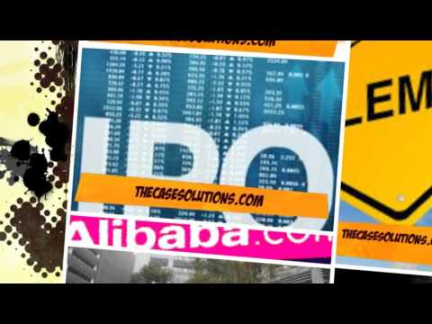Alibaba's IPO Dilemma: Hong Kong or New York? Case Solution & Analysis- TheCaseSolutions.com