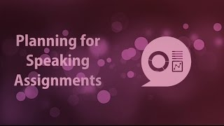 Planning speaking assignments