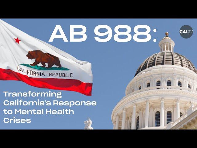 Transforming California's Response to Mental Health Crises | CalTV News