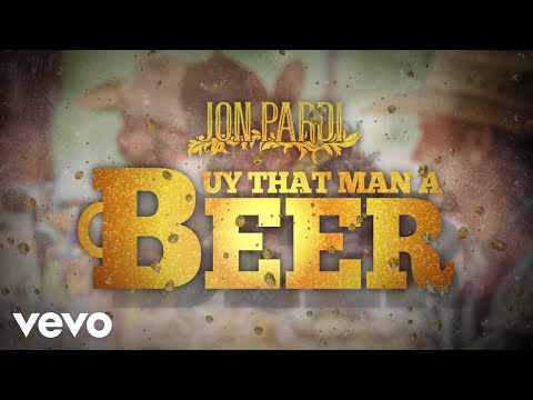 Jon Pardi - Buy That Man A Beer (Audio)
