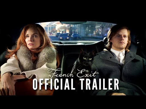 FRENCH EXIT – Official Trailer – In Cinemas March 18, 2021