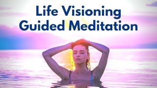 Life Visioning Guided Meditation   6 Questions to Reveal Your Destiny