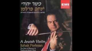 01. Itzhak Perlman - A Yiddishe Mamme (A Jewish Violin ALBUM)