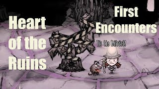 DST: Heart of the Ruins (First Encounters)
