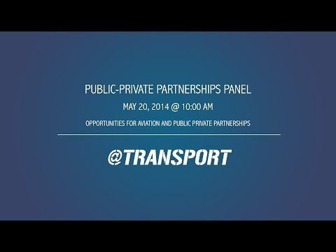 Opportunities for Aviation and Public Private Partnerships
