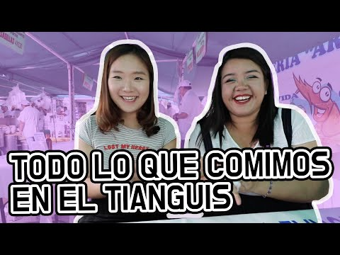 TODO LO QUE COMIMOS EN EL TIANGUIS