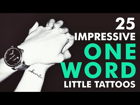 25 Impressive One Word Little Tattoos