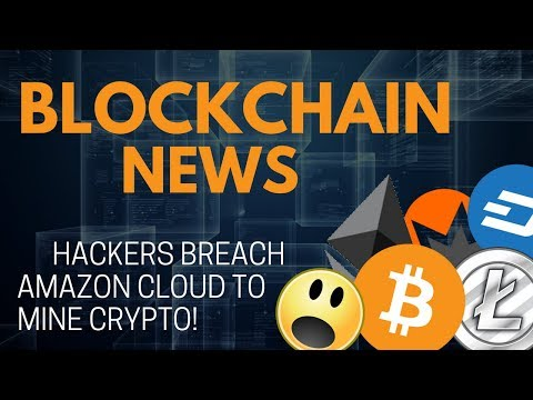Blockchain News: Hackers Breach Amazon Cloud to Mine Crypto